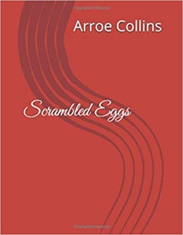 Scrambled Eggs by                                         Arroe Collins Is Available At                                         Amazon.com
